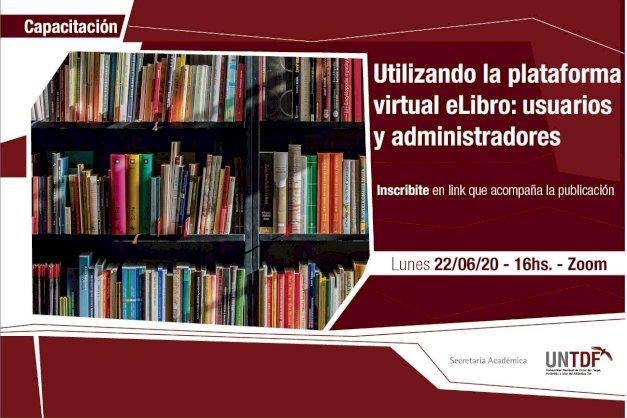 La Secretaría Académica de la UNTDF gestionó el acceso gratuito a 103 mil textos de la Colección Cátedra de eLibro